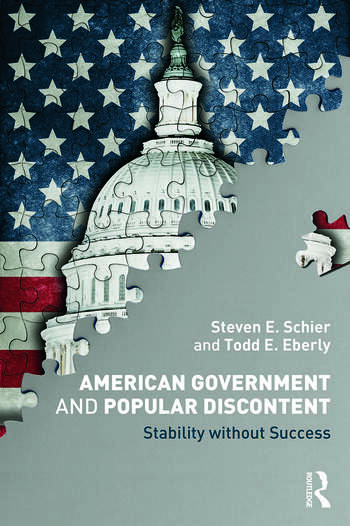 American Government and Popular Discontent Stability without Success book cover