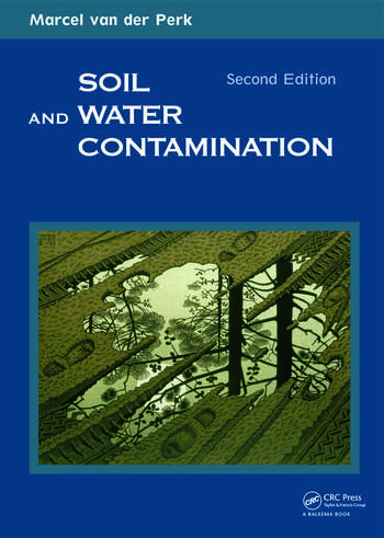 Soil and water contamination 2nd edition crc press book for Soil 2017 book