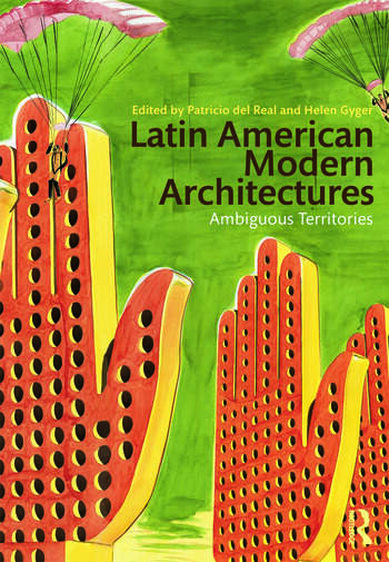 Latin American Modern Architectures Ambiguous Territories book cover