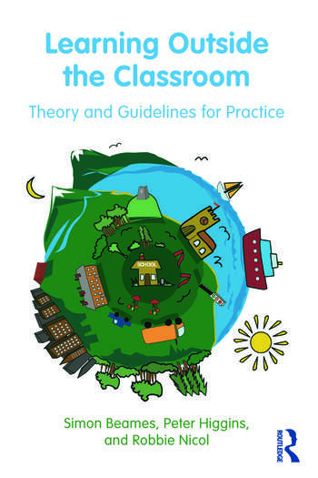 Learning Outside the Classroom Theory and Guidelines for Practice book cover