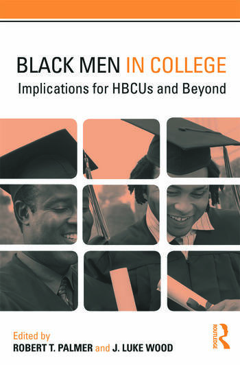 Black Men in College Implications for HBCUs and Beyond book cover