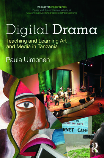Digital Drama Teaching and Learning Art and Media in Tanzania book cover