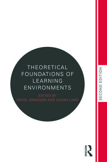 Theoretical Foundations of Learning Environments book cover