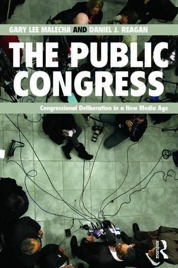 The Public Congress Congressional Deliberation in a New Media Age book cover