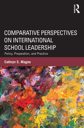 Comparative Perspectives on International School Leadership Policy, Preparation, and Practice book cover