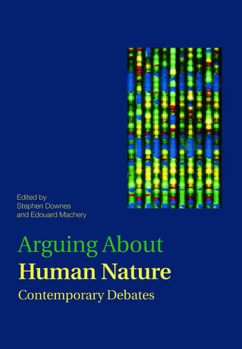 Arguing About Human Nature Contemporary Debates book cover