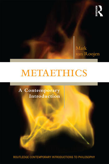 Metaethics A Contemporary Introduction book cover
