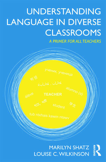Understanding Language in Diverse Classrooms A Primer for All Teachers book cover