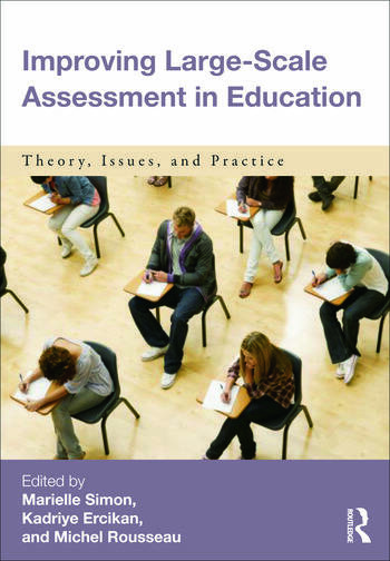 Improving Large-Scale Assessment in Education Theory, Issues, and Practice book cover