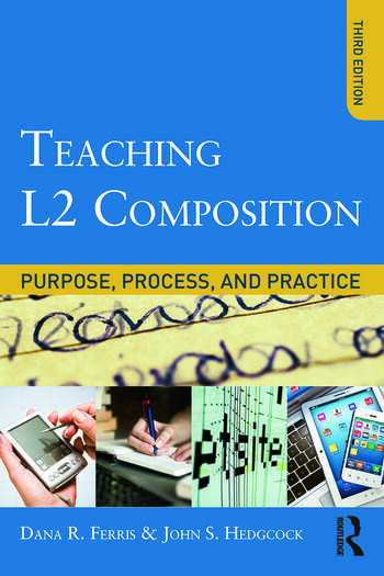 Teaching L2 Composition Purpose, Process, and Practice book cover