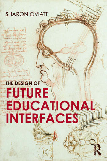 The Design of Future Educational Interfaces book cover