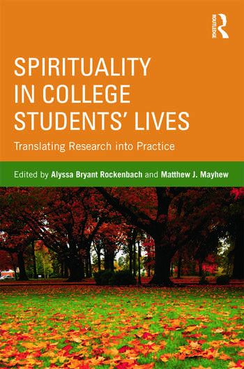 Spirituality in College Students' Lives Translating Research into Practice book cover