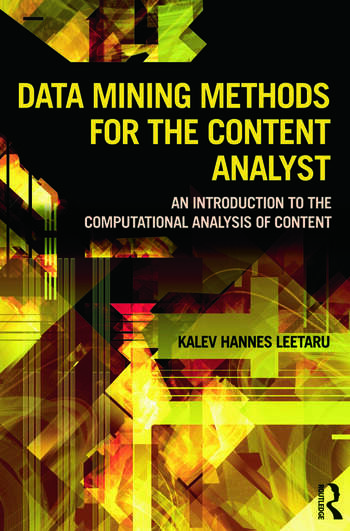 Data Mining Methods for the Content Analyst An Introduction to the Computational Analysis of Content book cover