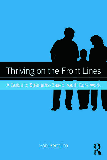Thriving on the Front Lines A Guide to Strengths-Based Youth Care Work book cover