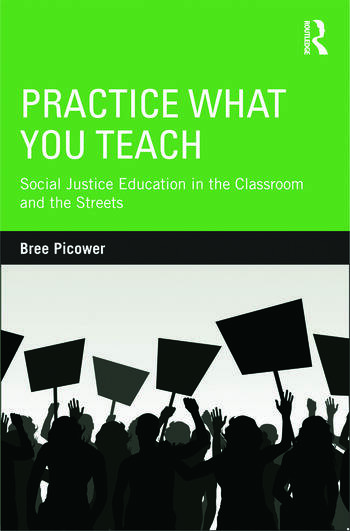 Practice What You Teach Social Justice Education in the Classroom and the Streets book cover