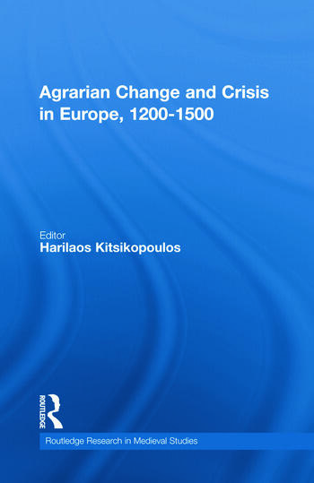 Agrarian Change and Crisis in Europe, 1200-1500 book cover
