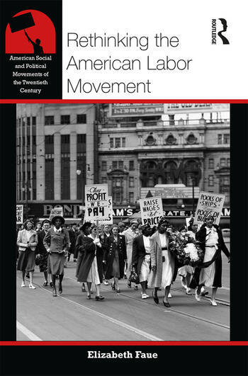 Rethinking the American Labor Movement book cover