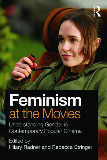 Feminism at the Movies Understanding Gender in Contemporary Popular Cinema book cover