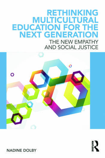 Rethinking Multicultural Education for the Next Generation Rethinking Multicultural Education for the Next Generation book cover