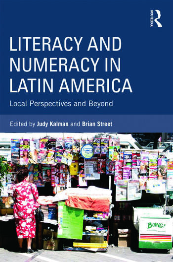 Literacy and Numeracy in Latin America Local Perspectives and Beyond book cover