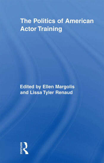 The Politics of American Actor Training book cover