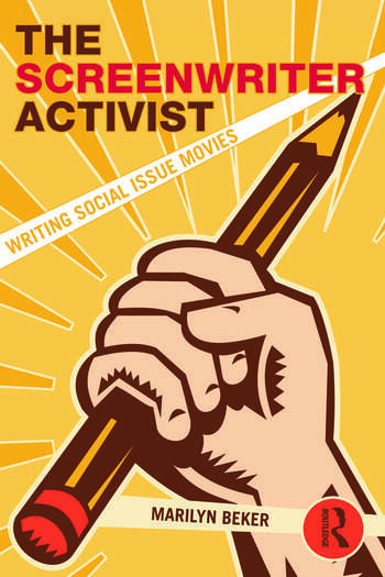 The Screenwriter Activist Writing Social Issue Movies book cover