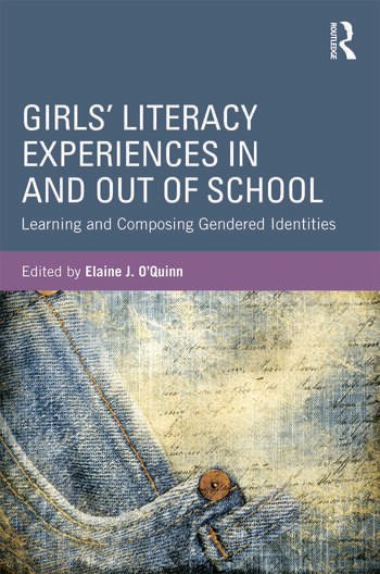 Girls' Literacy Experiences In and Out of School Learning and Composing Gendered Identities book cover
