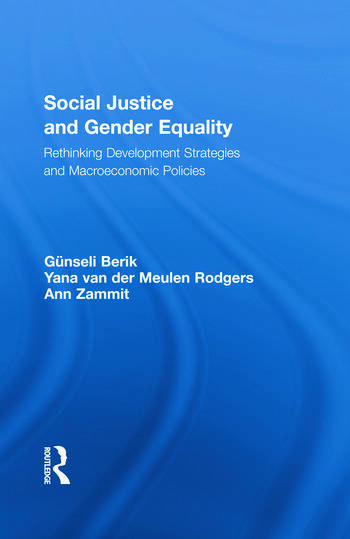 Social Justice and Gender Equality Rethinking Development Strategies and Macroeconomic Policies book cover