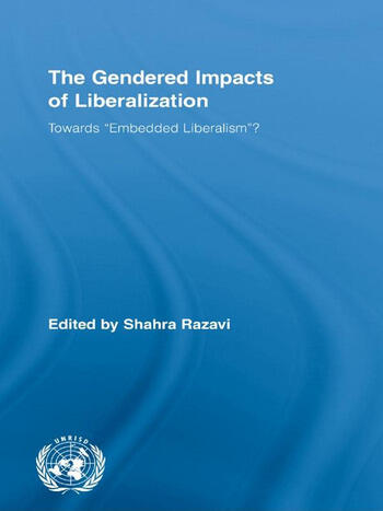 The Gendered Impacts of Liberalization Towards