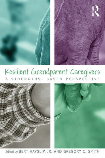 Resilient Grandparent Caregivers A Strengths-Based Perspective book cover