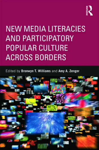 New Media Literacies and Participatory Popular Culture Across Borders book cover