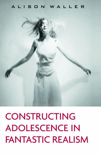 Constructing Adolescence in Fantastic Realism book cover