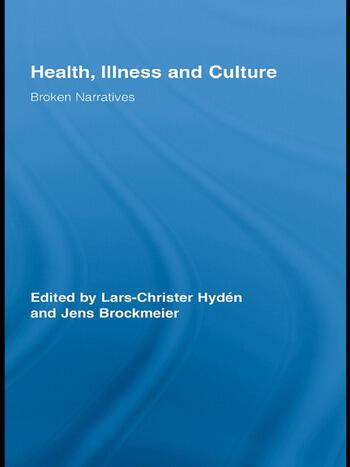 Health, Illness and Culture Broken Narratives book cover