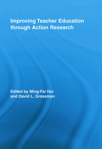 Improving Teacher Education through Action Research book cover