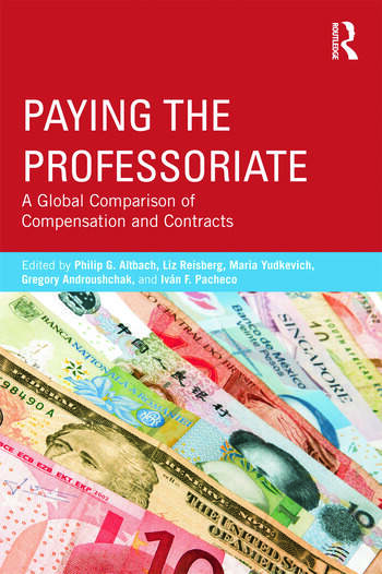 Paying the Professoriate A Global Comparison of Compensation and Contracts book cover