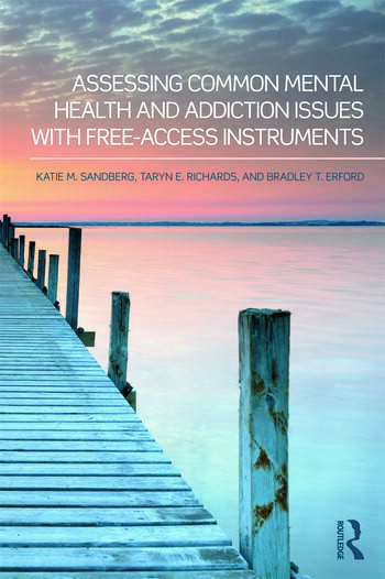Assessing Common Mental Health and Addiction Issues With Free-Access Instruments book cover