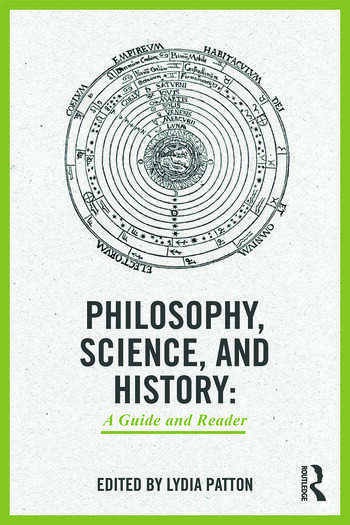 Philosophy, Science, and History A Guide and Reader book cover