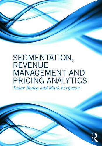 Segmentation, Revenue Management and Pricing Analytics book cover