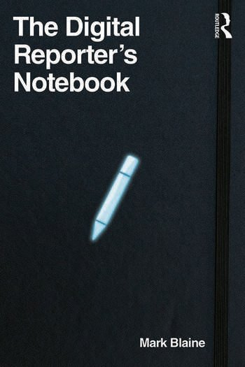 The Digital Reporter's Notebook book cover