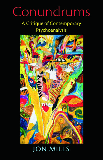 Conundrums A Critique of Contemporary Psychoanalysis book cover