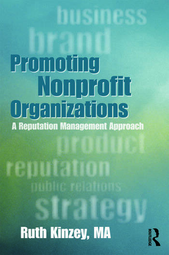 Promoting Nonprofit Organizations A Reputation Management Approach book cover
