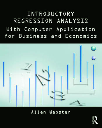 Introductory Regression Analysis with Computer Application for Business and Economics book cover