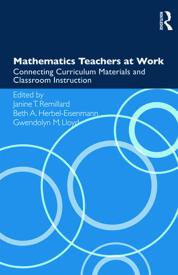 Mathematics Teachers at Work Connecting Curriculum Materials and Classroom Instruction book cover