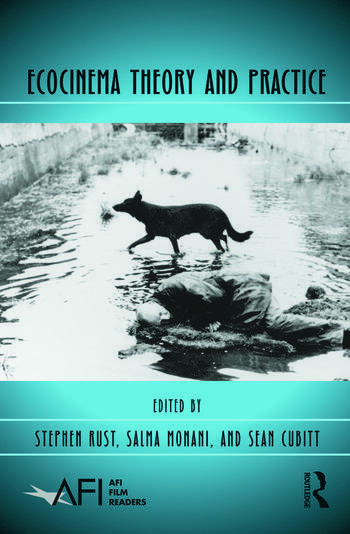Ecocinema Theory and Practice book cover