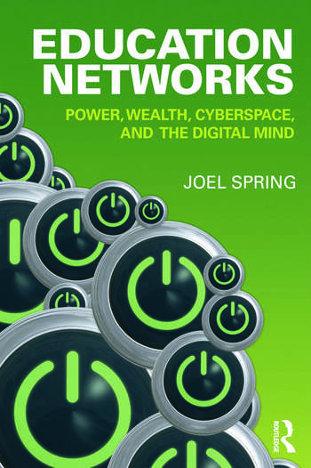 Education Networks Power, Wealth, Cyberspace, and the Digital Mind book cover