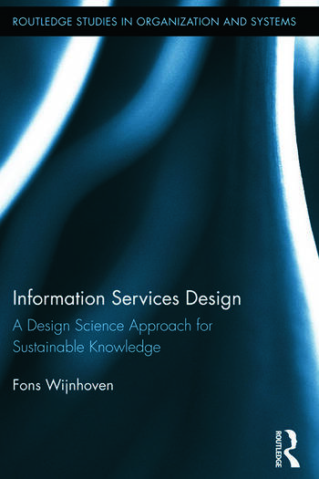 Information Services Design A Design Science Approach for Sustainable Knowledge book cover