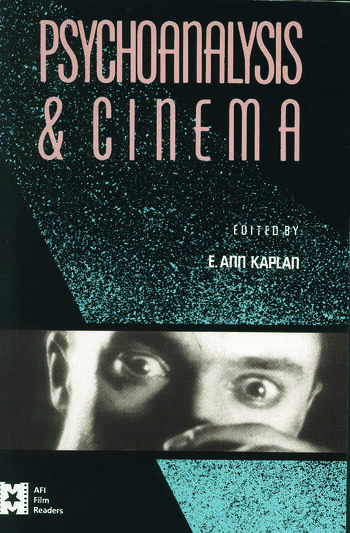 Psychoanalysis and Cinema book cover