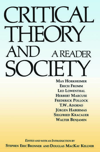 Critical Theory and Society A Reader book cover
