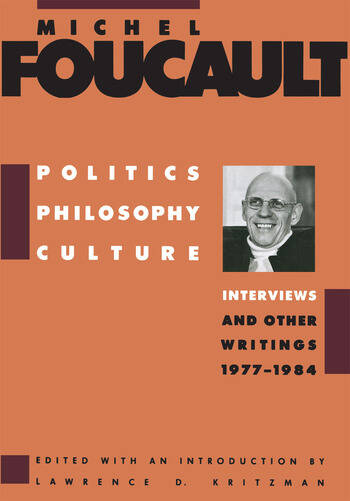 Politics, Philosophy, Culture Interviews and Other Writings, 1977-1984 book cover