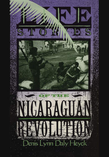 Life Stories of the Nicaraguan Revolution book cover